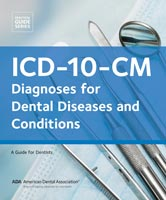 ICD-10-CM: Diagnoses for Dental Diseases and Conditions Book Cover